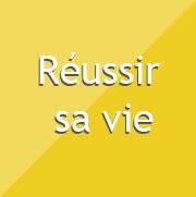 reussir-sa-vie